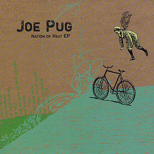 Nation of Heat Ep by Joe Pug