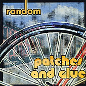 Patches and Glue (Ep) by Random