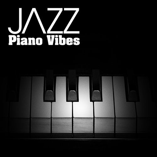 JAZZ: Piano Vibes by Various Artists