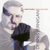 Giant Killer: A Heart Like David by Dennis Jernigan