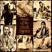 Music of the Greek Gypsies by Greek Gypsy Musicians