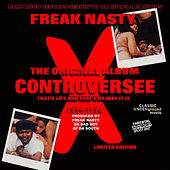 Controversee - That's Life and That's Da Way It Is by Freak Nasty