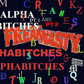 My Alphabitches by Freak Nasty