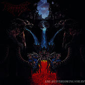 Like An Everflowing Stream by Dismember