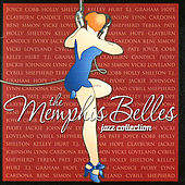 The Memphis Belles Jazz Collection by Various Artists