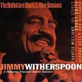 Jimmy Witherspoon & Panama Francis' Savoy Sultans by Jimmy Witherspoon