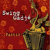 Partir by Swing Gadjé