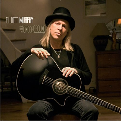 Notes from the underground by Elliott Murphy