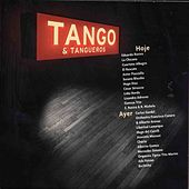 Tango & tangueros by Various Artists