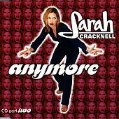 Anymore by Sarah Cracknell