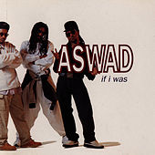 If I Was by Aswad