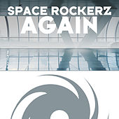 Again by Space RockerZ
