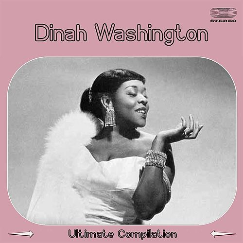 Dinah Washington (Ultimate Collection) by Dinah Washington