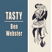 Tasty von Ben Webster
