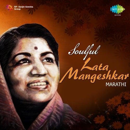 Soulful: Lata Mangeshkar (Marathi) by Lata Mangeshkar