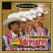 El Gramo de Oro (El Orgullo de Oaxaca) by Los Sucesores Del Norte