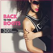 Back to the Roots (30 R&B Classics) von Various Artists