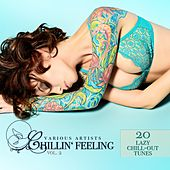 Chillin' Feeling, Vol. 2 (20 Lazy Chill-Out Tunes) by Various Artists