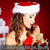 A Christmas Gift for You, Vol. 10 - Only Original Christmas Songs von Various Artists