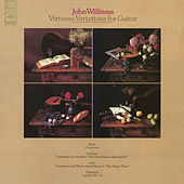 John Williams - Virtuoso Variations for Guitar by John Williams