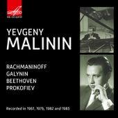 Prokofiev, Beethoven, Galynin, Rachmaninoff: Piano Works by Yevgeny Malinin