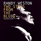 Two Steps from the Blues - Mostly Ballads by Randy Weston