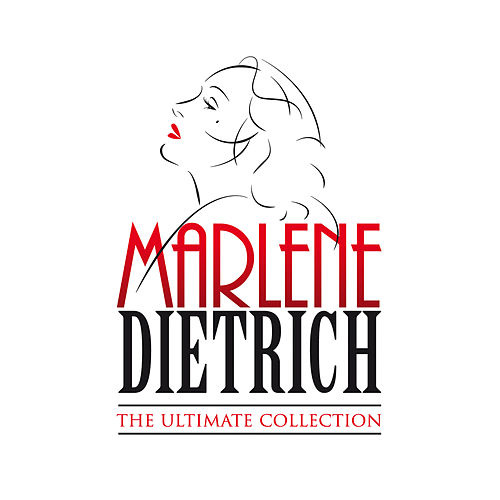 The Ultimate Collection von Marlene Dietrich
