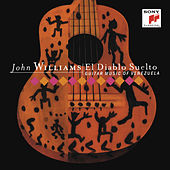 El Diablo Suelto - Guitar Music of Venezuela by John Williams