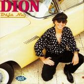 Deja Nu by Dion