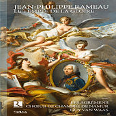 Rameau: Le temple de la Gloire by Various Artists