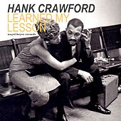 Learned My Lesson - A Winter's Tale by Hank Crawford