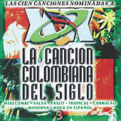 La Cancion Colombiana del Siglo, Vol. 3 by Various Artists