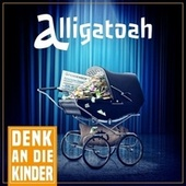 Denk an die Kinder by Alligatoah
