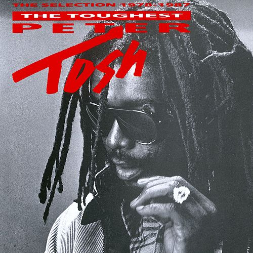 The Toughest (Capitol) by Peter Tosh