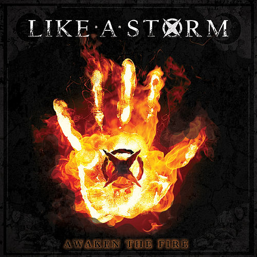 Awaken the Fire by Like A Storm