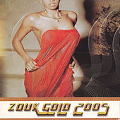 Zouk Gold 2005 by Various Artists