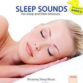 Relaxing Sleep Music by Sleep Sounds