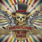 The Lone Ranger by John 00 Fleming