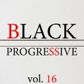 Black Progressive, Vol. 16 by Various Artists