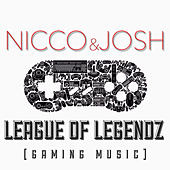 League of Legendz (Gaming Music) by Nicco