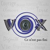 Ce n'est pas fini by Vox