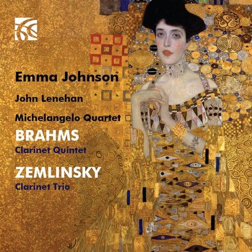 Brahms: Clarinet Quintet - Zemlinsky: Clarinet Trio by Emma Johnson