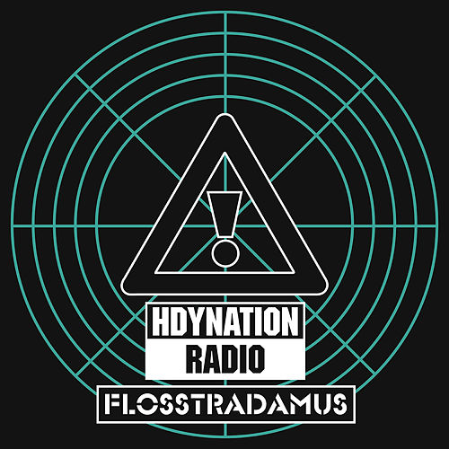 Hdynation Radio by Flosstradamus