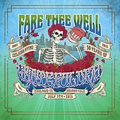 Fare Thee Well (Live 7/5/2015) by Grateful Dead