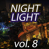 Night Light Vol. 8 by Various Artists