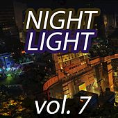 Night Light Vol. 7 by Various Artists
