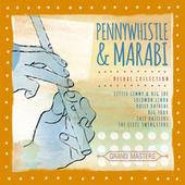 Grand Masters Collection: Pennywhistle & Marabi by Various Artists
