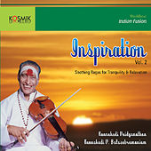 Inspiration, Vol. 2 by Kunnakudi Vaidyanathan