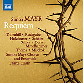 Mayr: Grande messa da requiem by Various Artists