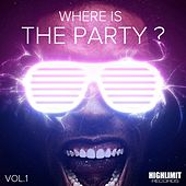 Where Is The Party?, Vol. 1 - EP by Various Artists